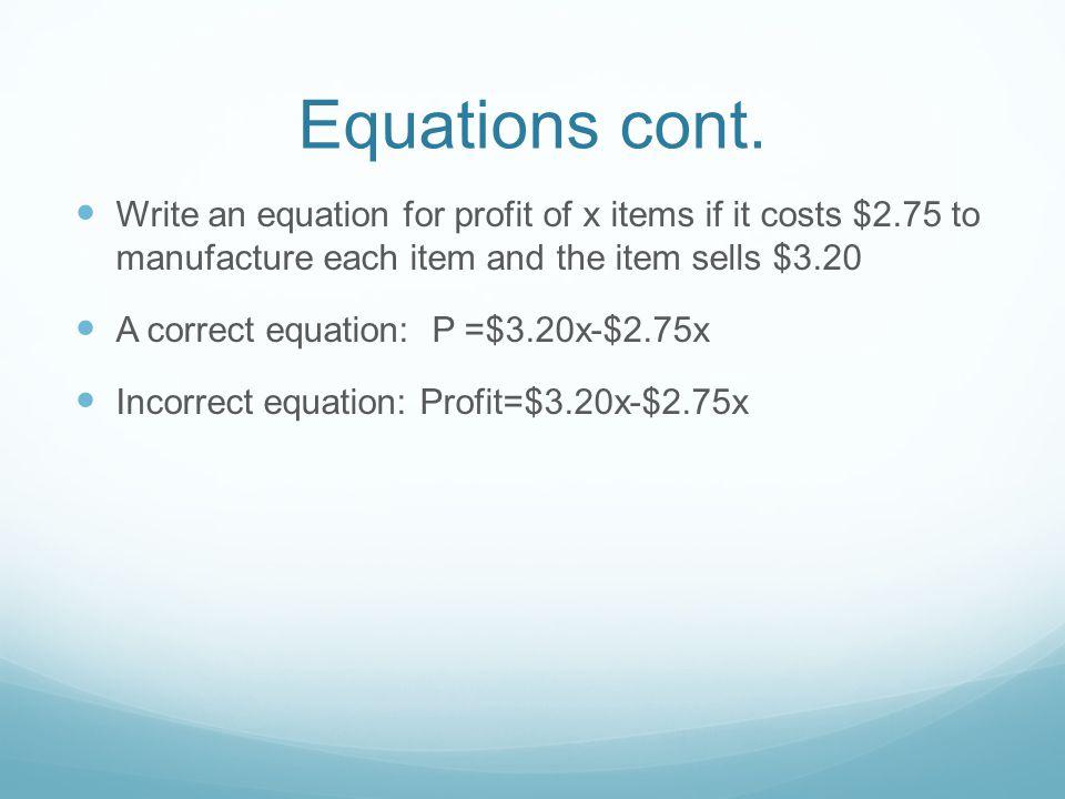 Equations cont.
