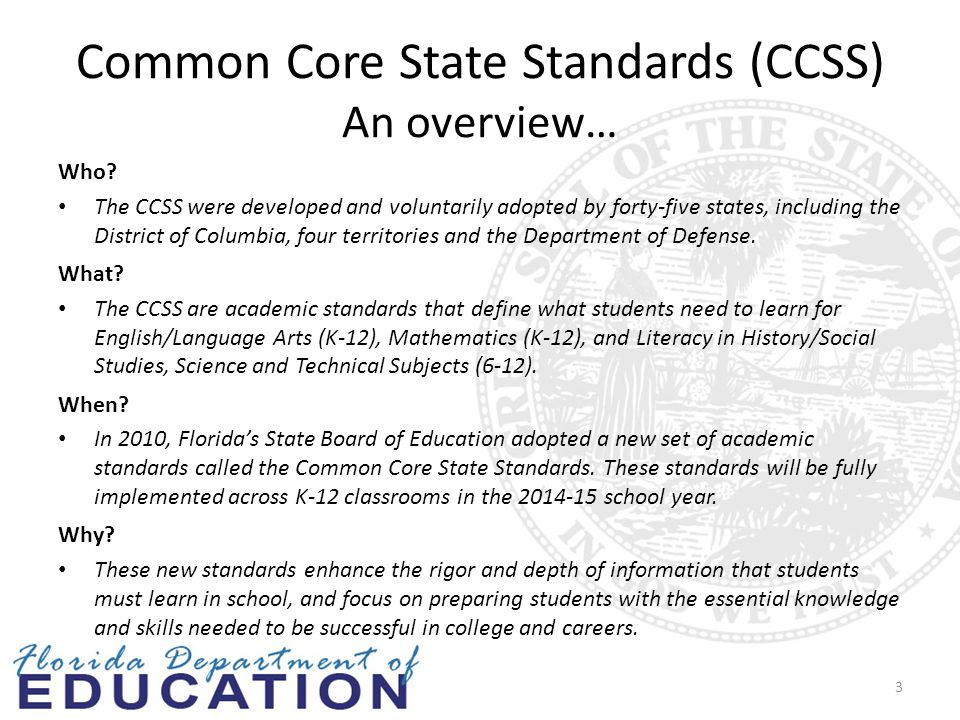 Common Core State Standards (CCSS) An overview… Who.
