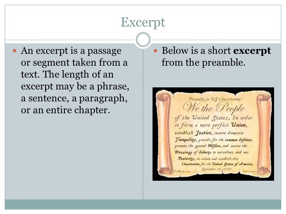 Excerpt An excerpt is a passage or segment taken from a text.