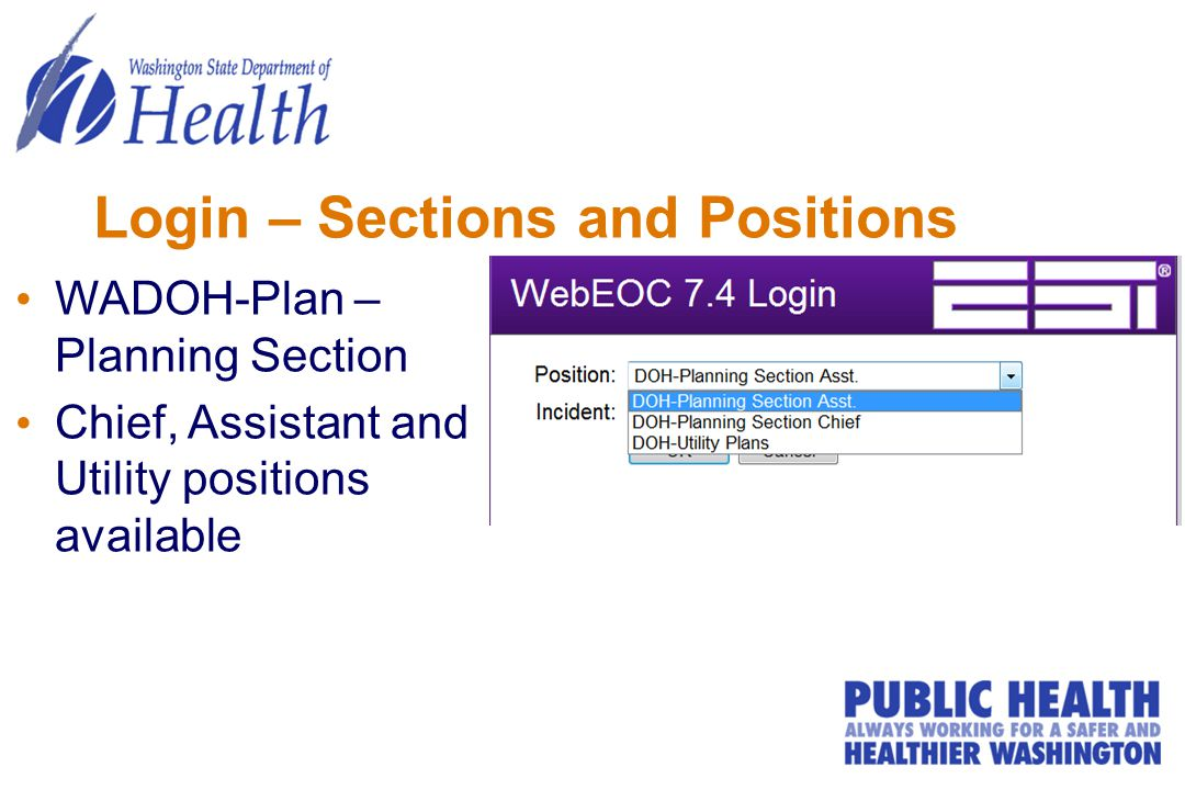 Login – Sections and Positions WADOH-Plan – Planning Section Chief, Assistant and Utility positions available