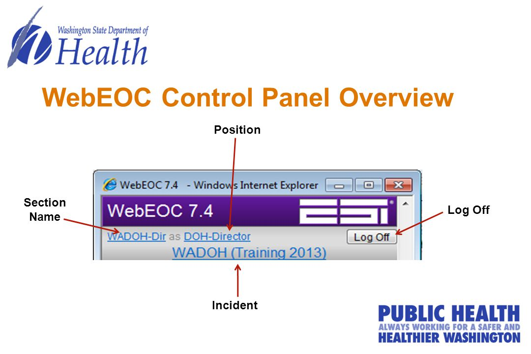 WebEOC Control Panel Overview Section Name Position Log Off Incident