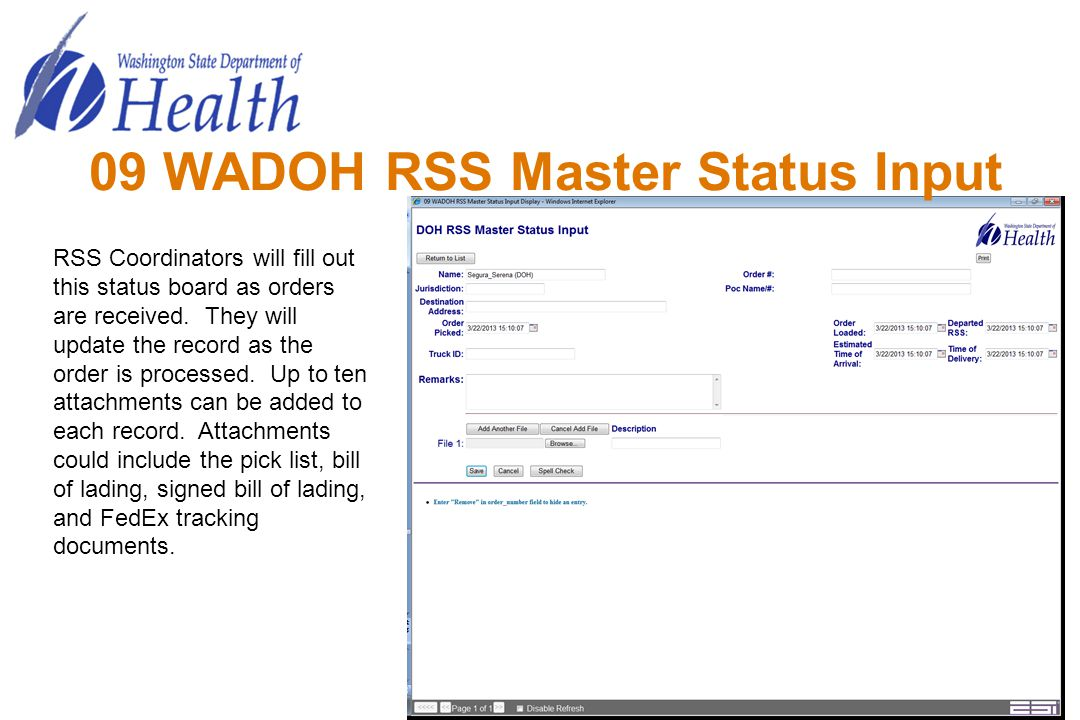 09 WADOH RSS Master Status Input RSS Coordinators will fill out this status board as orders are received. They will update the record as the order is