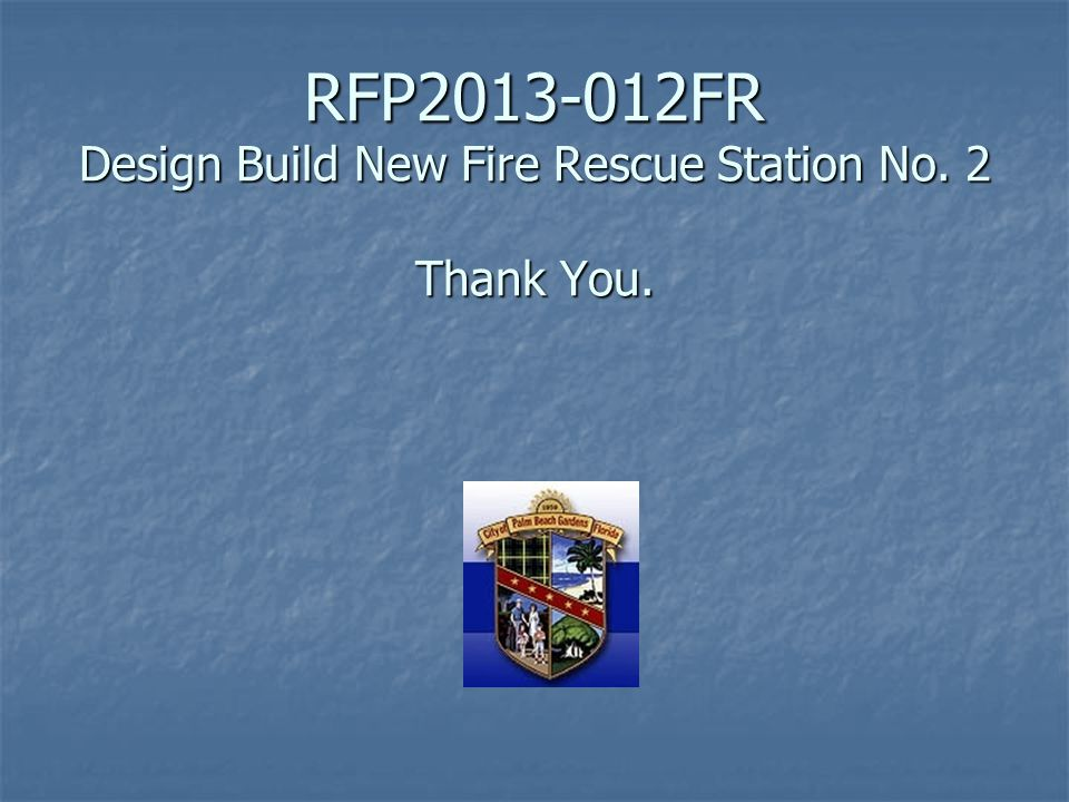 RFP2013-012FR Design Build New Fire Rescue Station No.