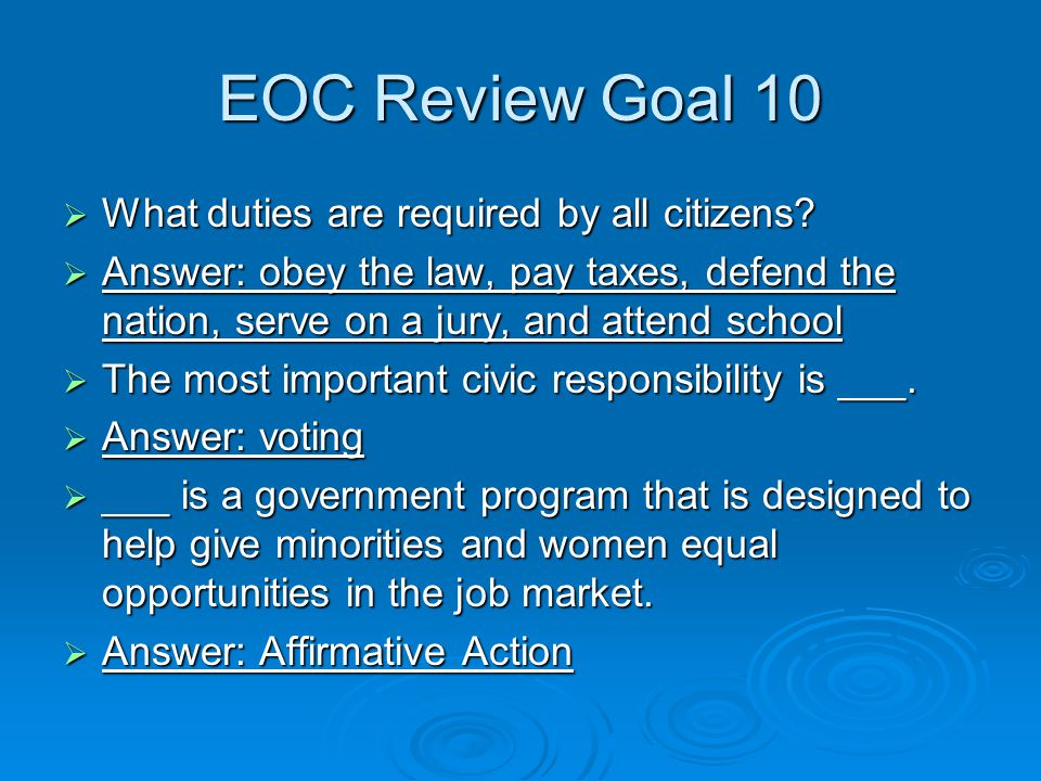 EOC Review Goal 10  What duties are required by all citizens.