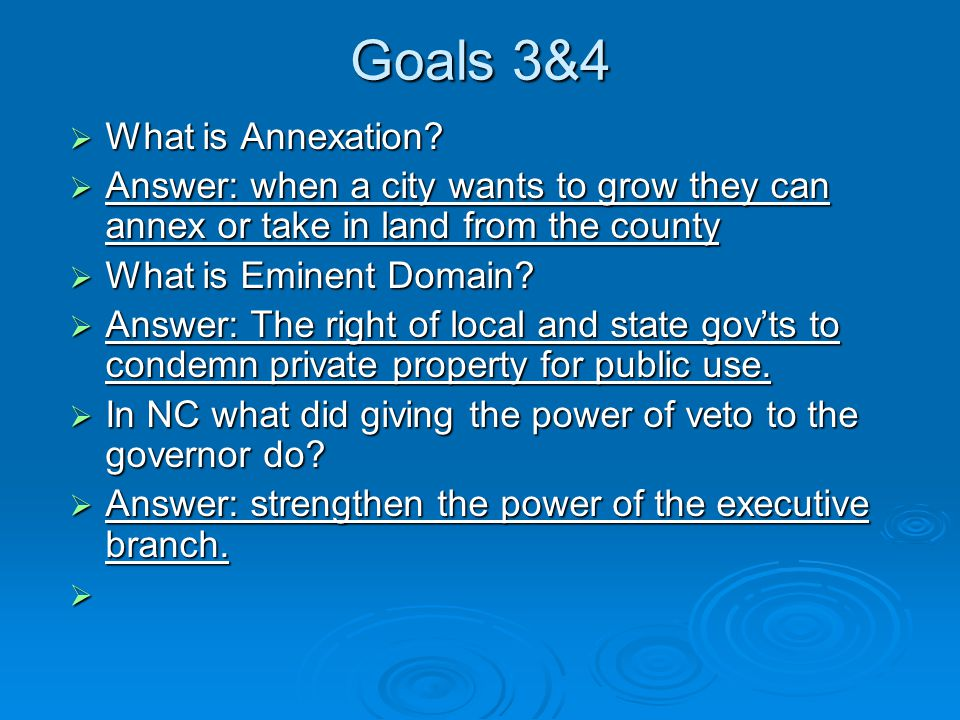 Goals 3&4  What is Annexation.