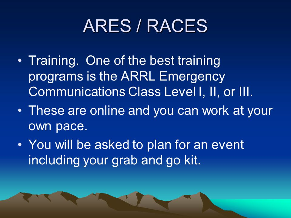 ARES / RACES A White LED Lamp is very useful for seeing what your doing and writing and uses very little power.