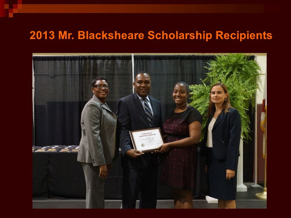 2013 Mr. Blacksheare Scholarship Recipients