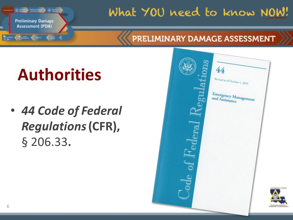 6 Authorities 44 Code of Federal Regulations (CFR), § 206.33.