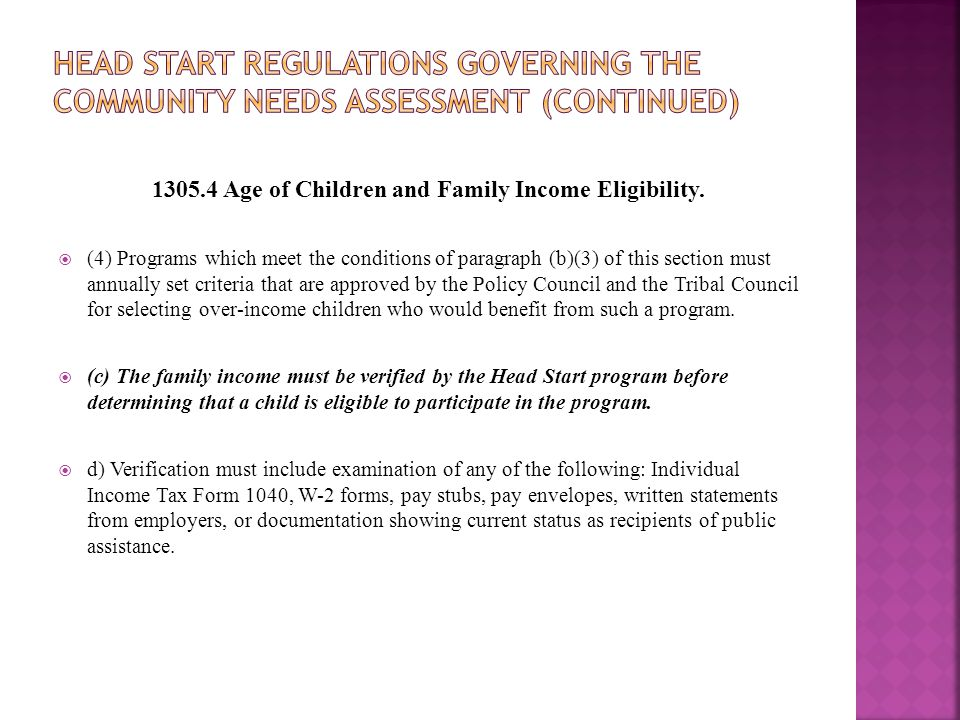 1305.4 Age of Children and Family Income Eligibility.  (4) Programs which meet the conditions of paragraph (b)(3) of this section must annually set c
