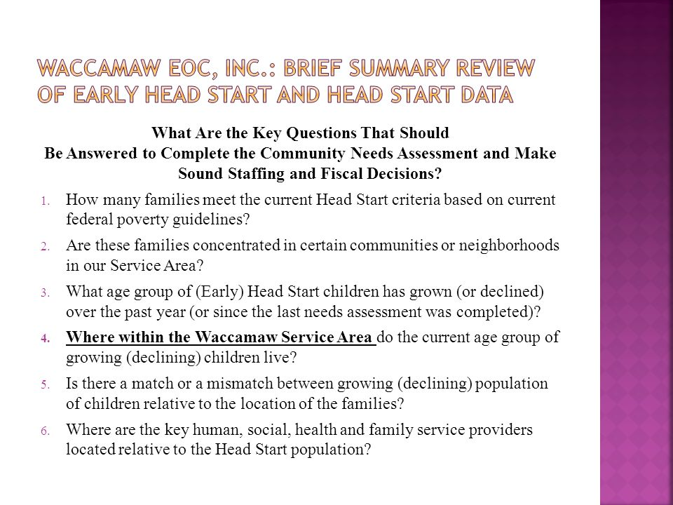 What Are the Key Questions That Should Be Answered to Complete the Community Needs Assessment and Make Sound Staffing and Fiscal Decisions? 1. How man