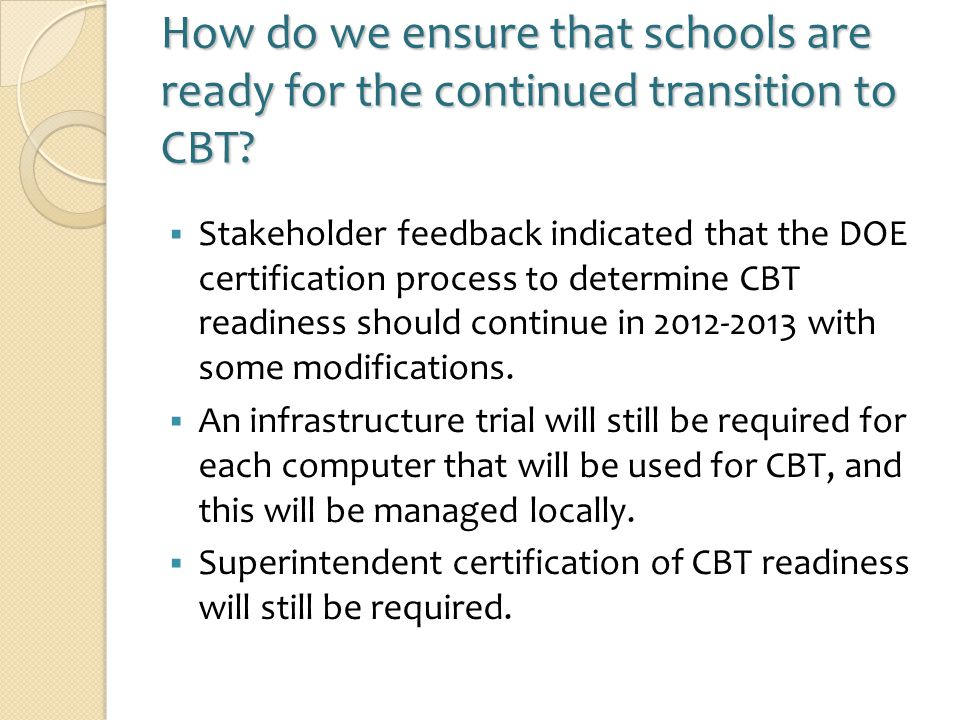 How do we ensure that schools are ready for the continued transition to CBT.