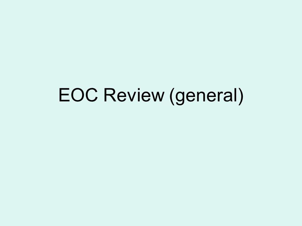 EOC Review (general)
