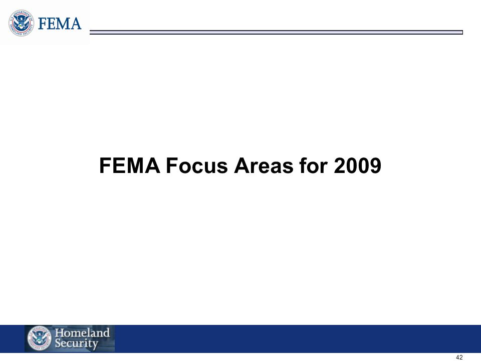 42 FEMA Focus Areas for 2009