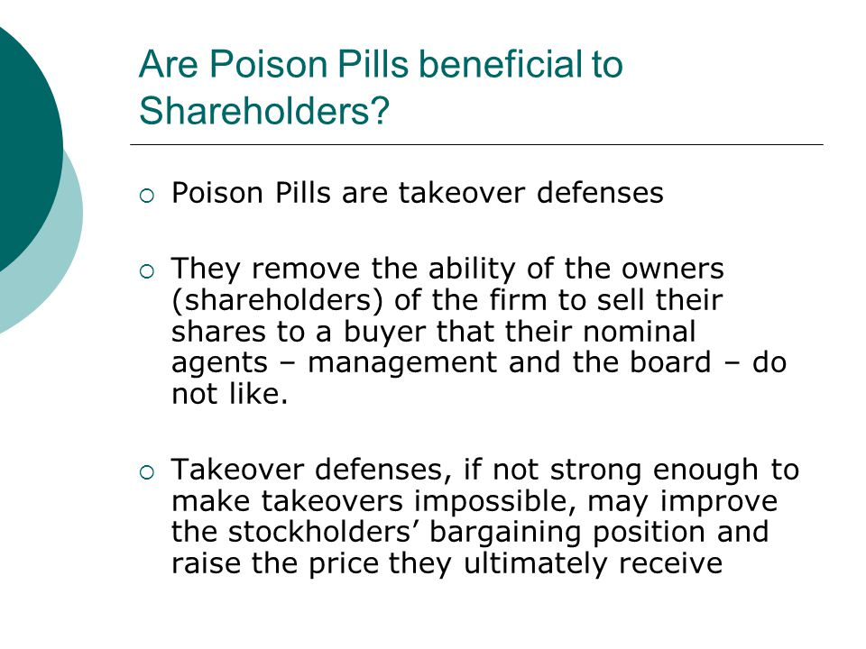 Are Poison Pills beneficial to Shareholders.