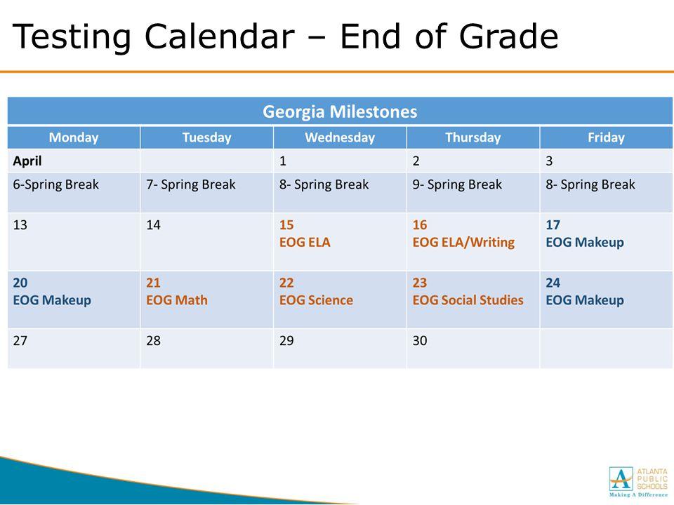 Testing Calendar – End of Grade