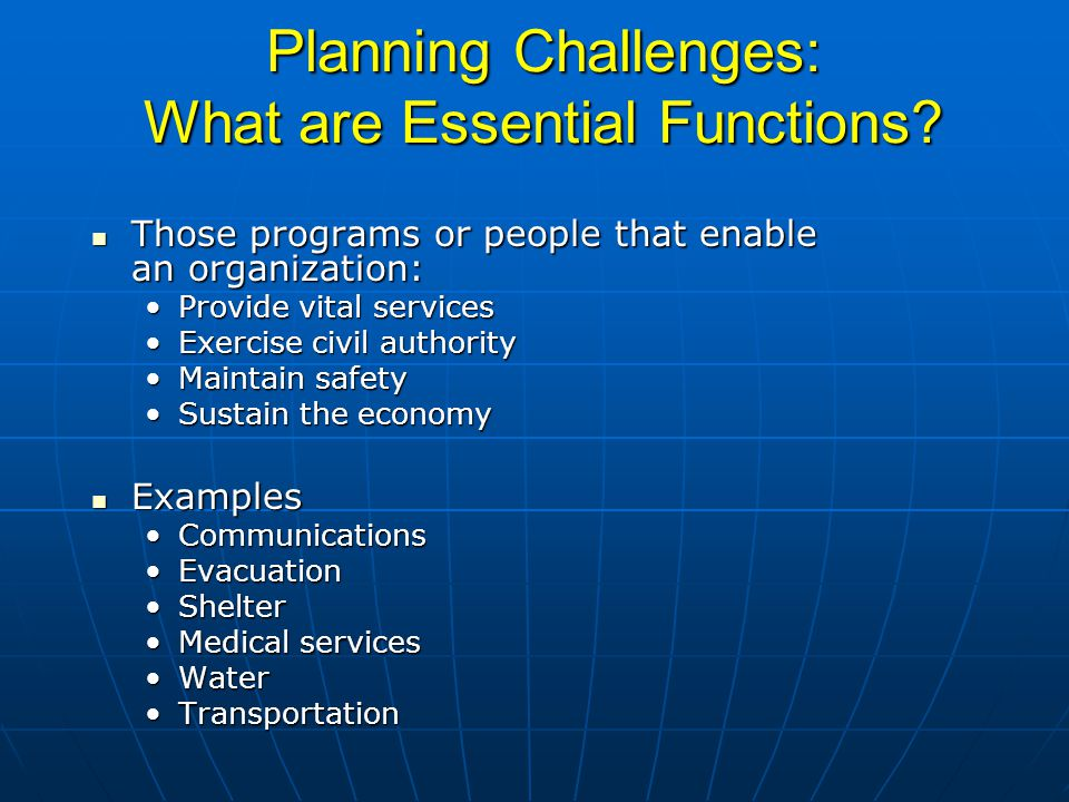 Planning Challenges: What are Essential Functions.