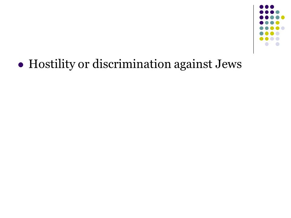 Hostility or discrimination against Jews
