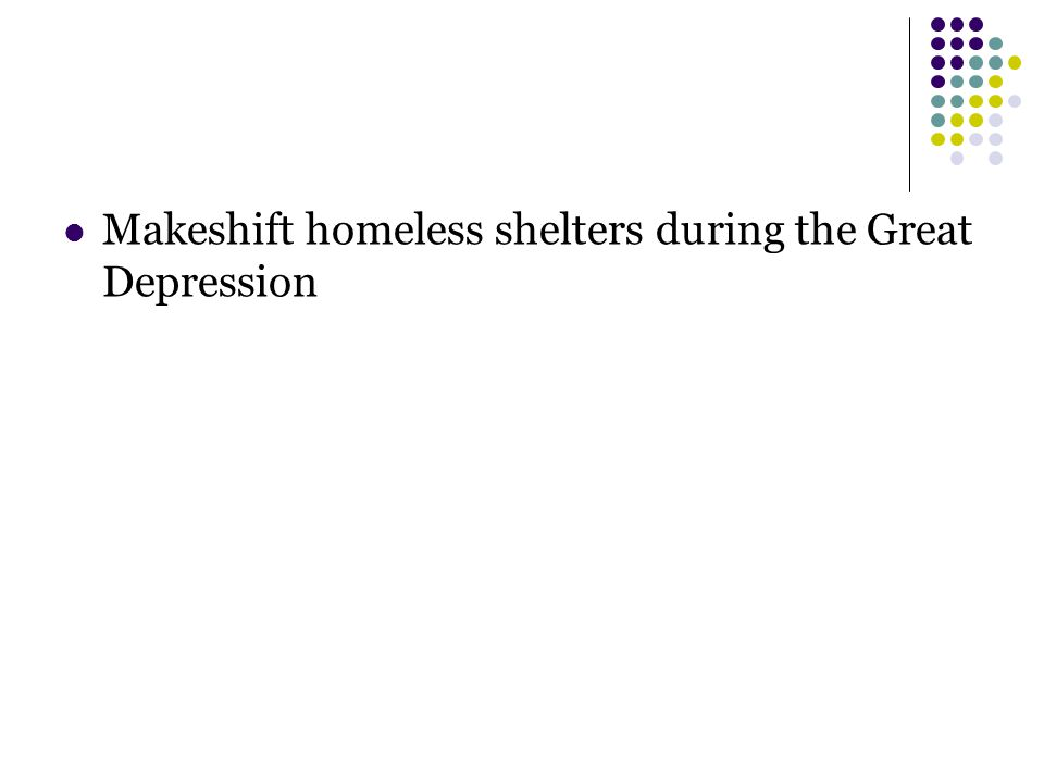 Makeshift homeless shelters during the Great Depression