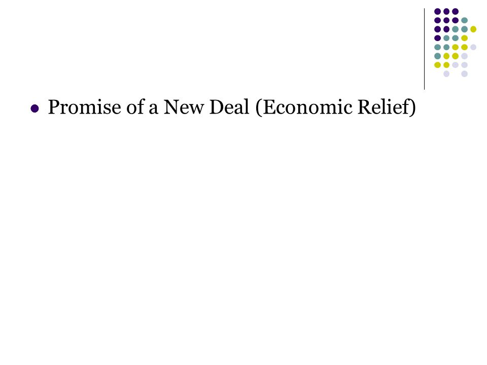 Promise of a New Deal (Economic Relief)