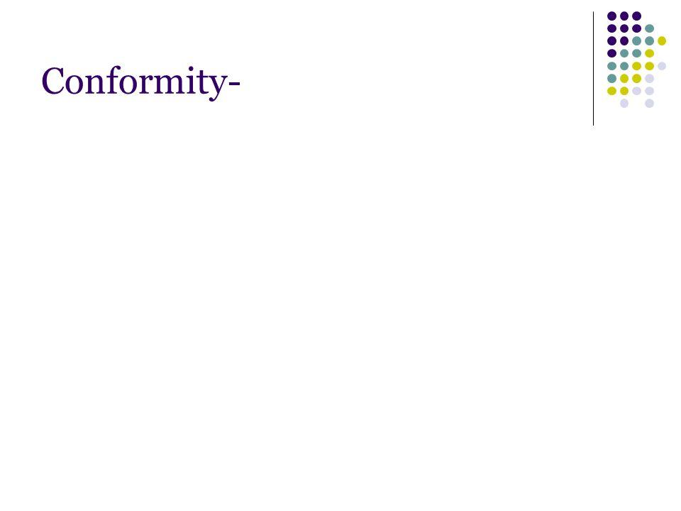 Conformity-