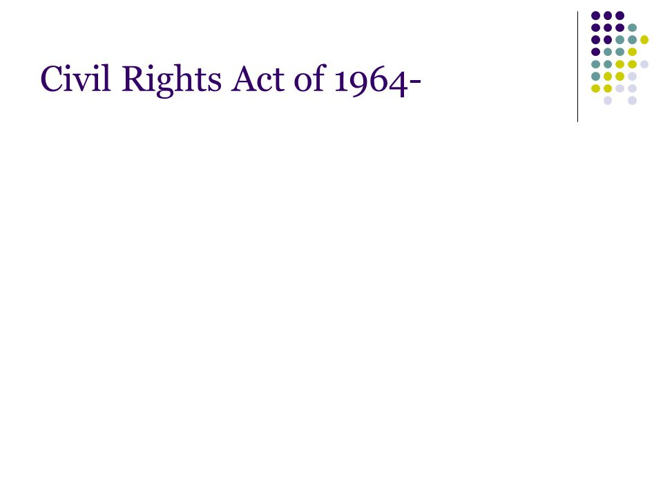 Civil Rights Act of 1964-