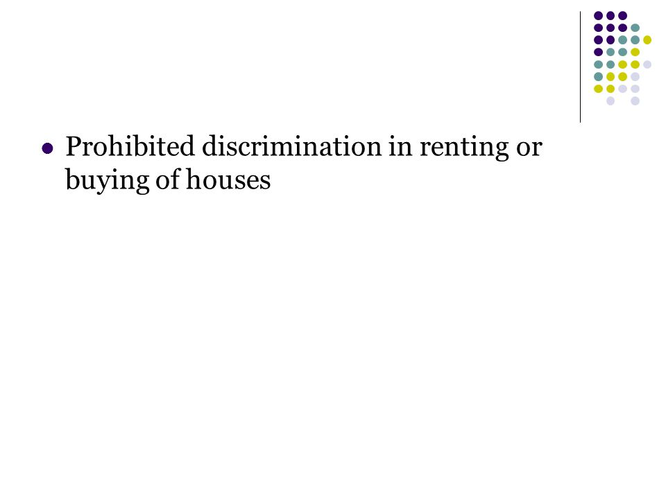 Prohibited discrimination in renting or buying of houses
