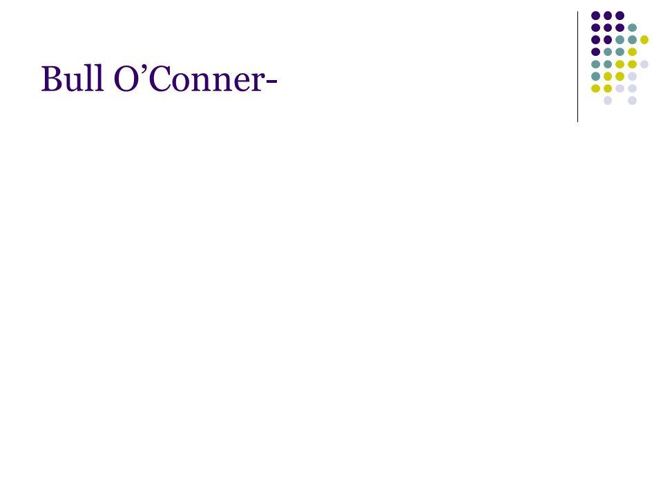 Bull O'Conner-
