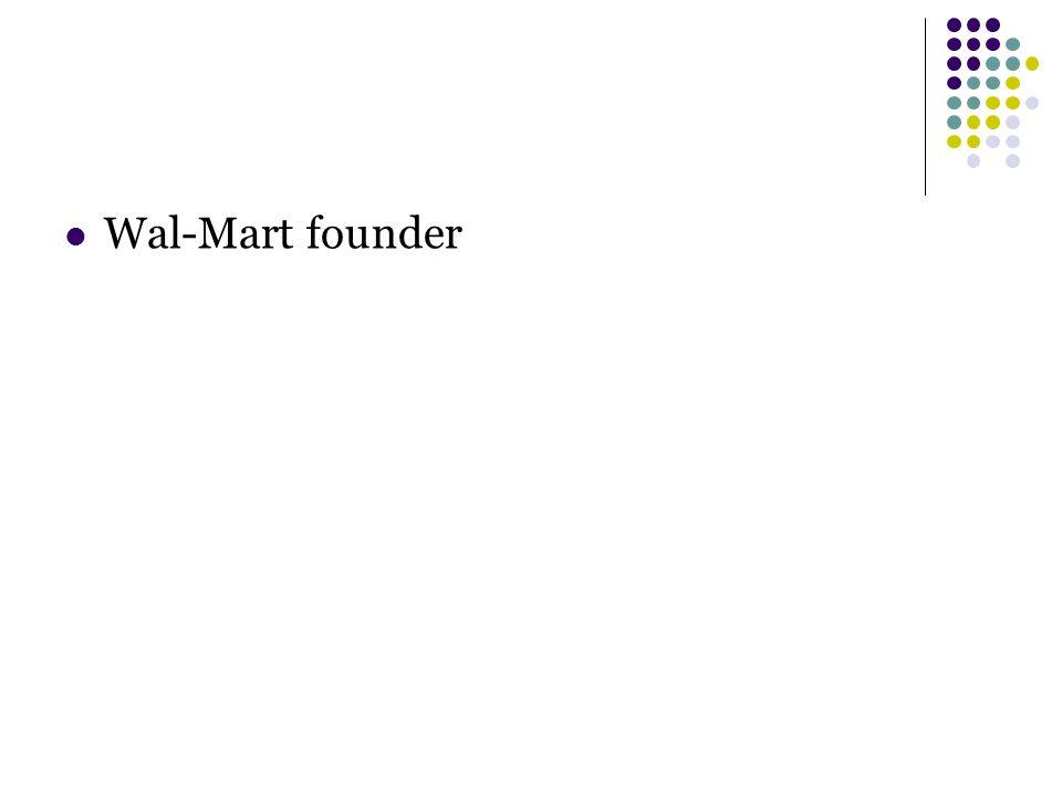 Wal-Mart founder