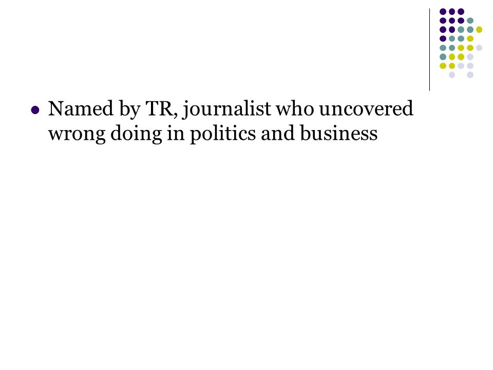 Named by TR, journalist who uncovered wrong doing in politics and business