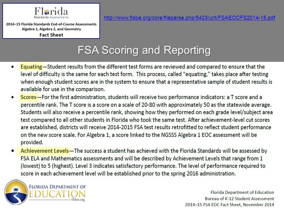 http://www.fldoe.org/core/fileparse.php/5423/urlt/FSAEOCFS2014-15.pdf FSA Scoring and Reporting