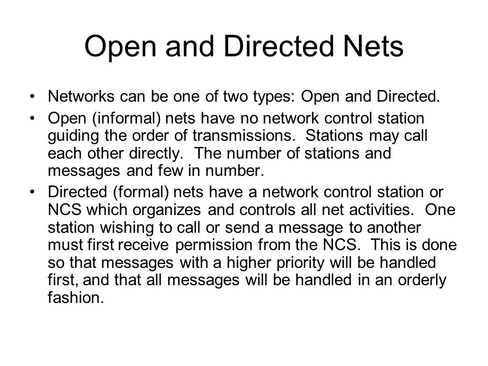 Open and Directed Nets Networks can be one of two types: Open and Directed.