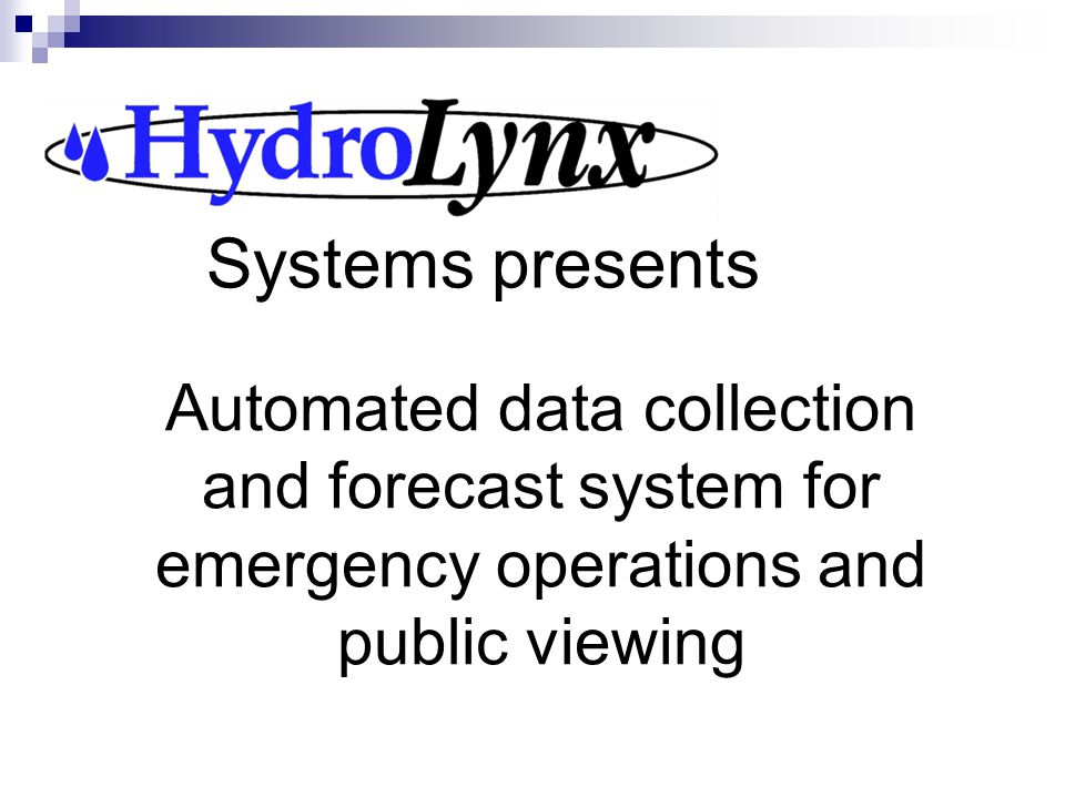 Systems presents Automated data collection and forecast system for emergency operations and public viewing