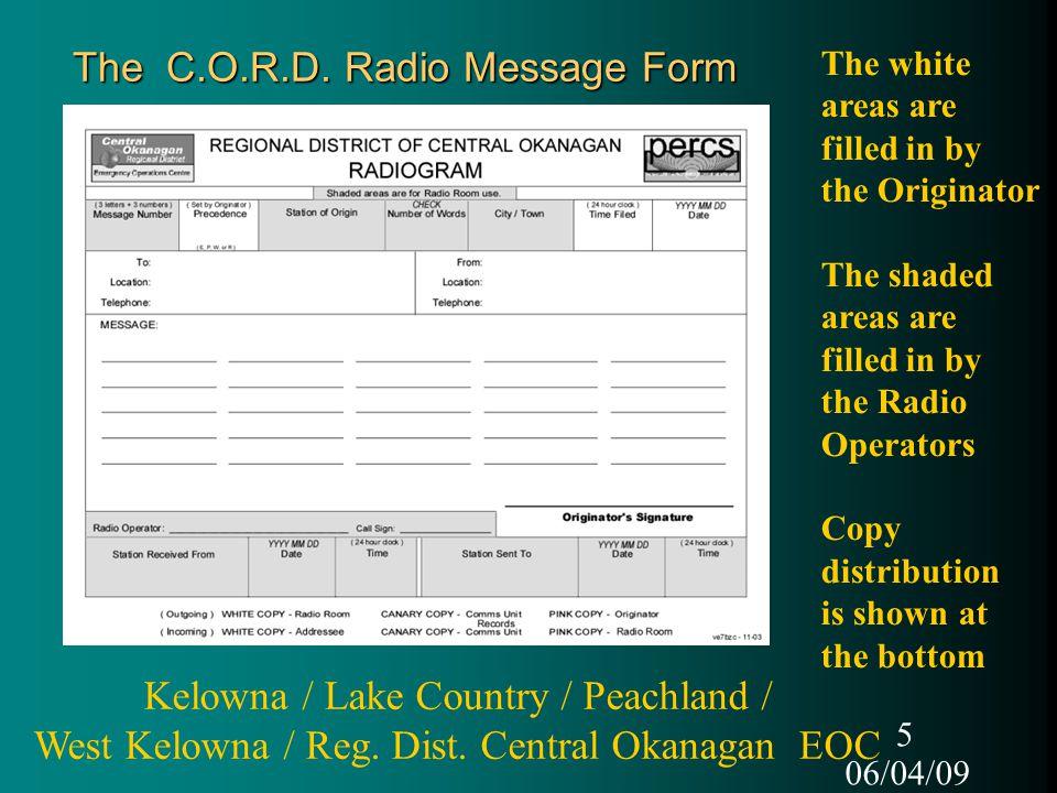 06/04/09 5 The C.O.R.D.
