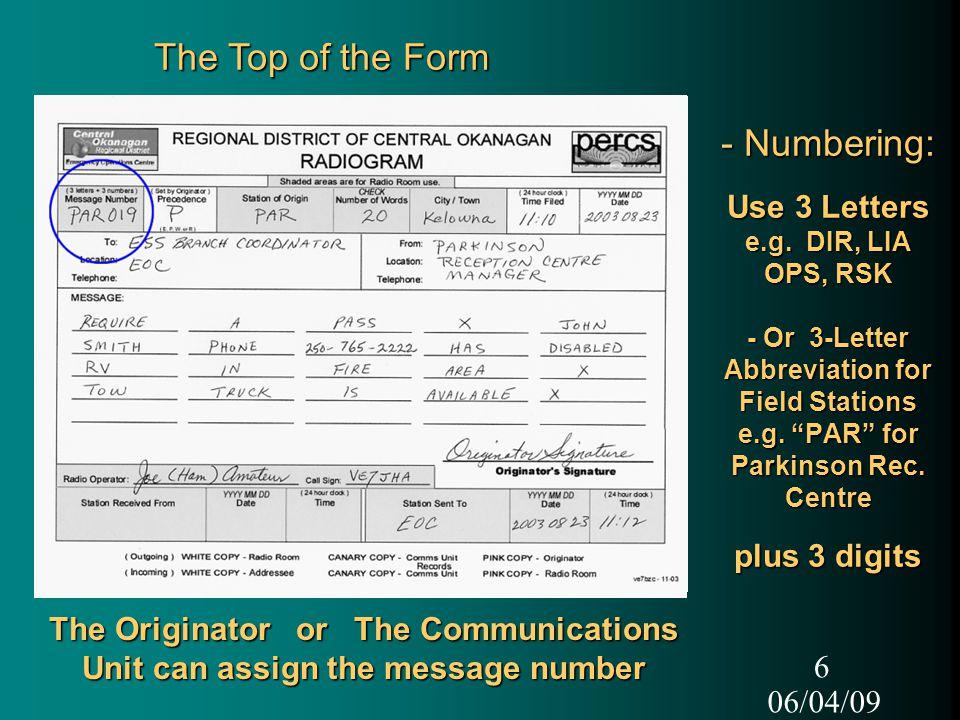 "06/04/09 6 - Numbering: Use 3 Letters e.g. DIR, LIA OPS, RSK - Or 3-Letter Abbreviation for Field Stations e.g. ""PAR"" for Parkinson Rec. Centre plus 3"