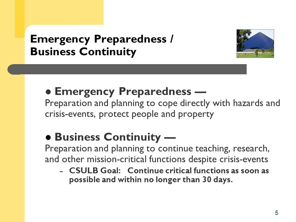 CSULB, 2008 Cathy Gottlieb Business Continuity Specialist Brotman Hall 320 562/ 985-7148 gottlieb@csulb.edu gottlieb@csulb.edu Mishelle Laws AVP, Quality Improvement Brotman Hall 320 562/ 985-8356 mlaws@csulb.edu mlaws@csulb.edu BUSINESS CONTINUITY SERVICES CONTACT INFORMATION