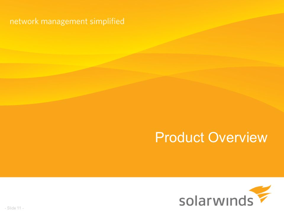 Product Overview - Slide 11 -