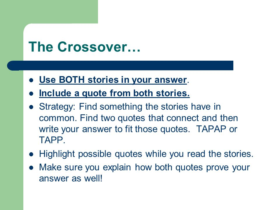 A Sample 2 crossover… This short answer is good because has an opinion, it makes a solid connection between the two stories and proves it good, connecting text.