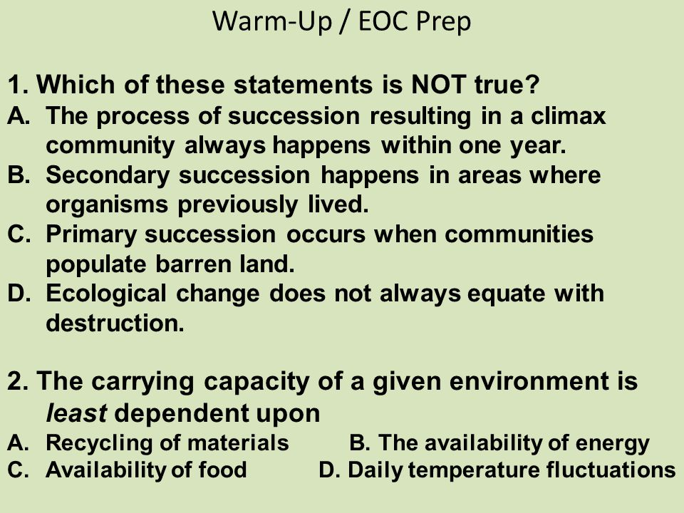 Warm-Up / EOC Prep 1. Which of these statements is NOT true.