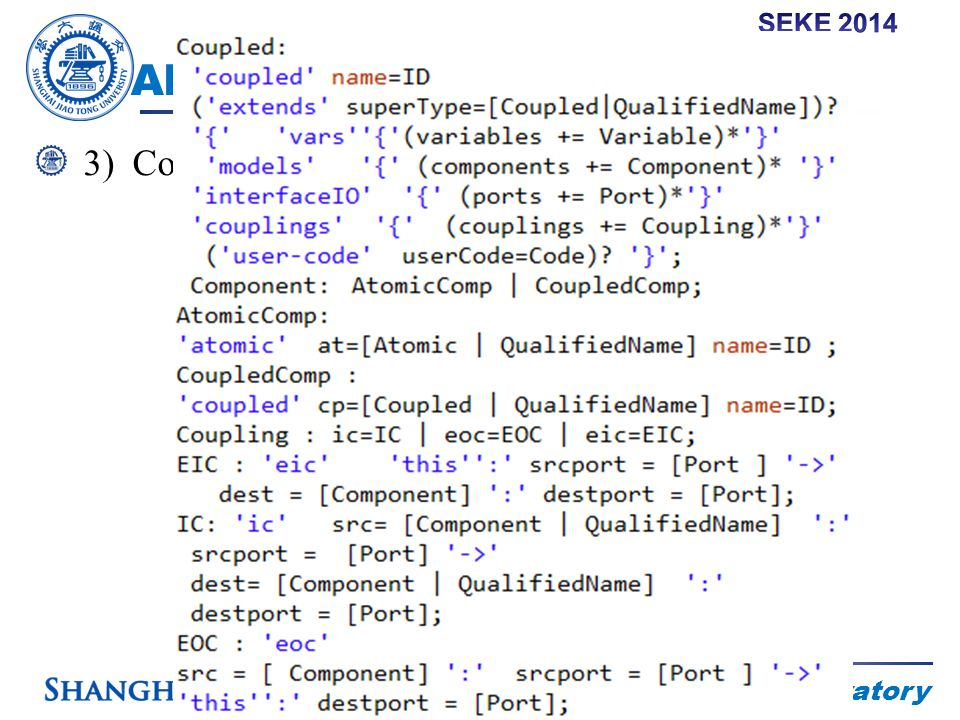 RAD Laboratory Abstract Syntax of E-DEVSML 3)Coupled: The specification of a coupled model