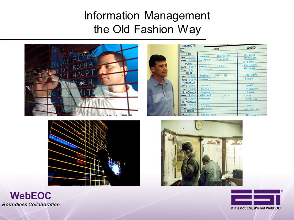 WebEOC Boundless Collaboration Information Management the Old Fashion Way