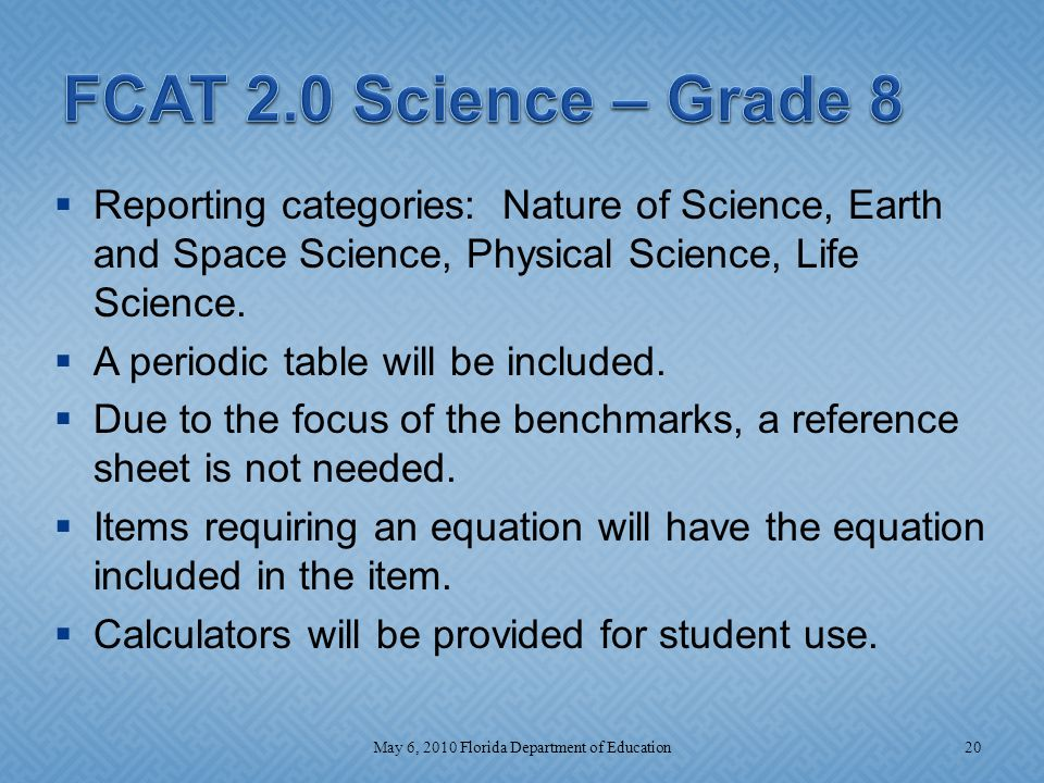  Reporting categories: Nature of Science, Earth and Space Science, Physical Science, Life Science.