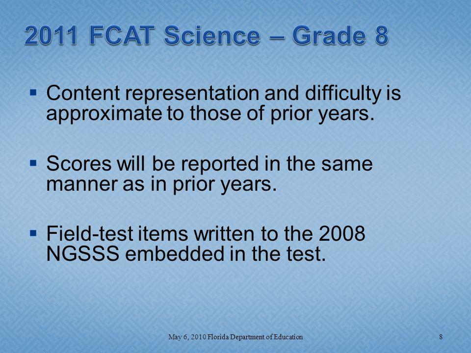Grade 11 2011 9May 6, 2010 Florida Department of Education