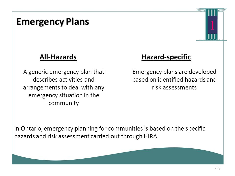 8 1 All-HazardsHazard-specific A generic emergency plan that describes activities and arrangements to deal with any emergency situation in the communi