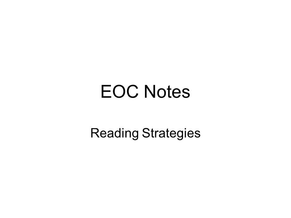 EOC Notes Reading Strategies