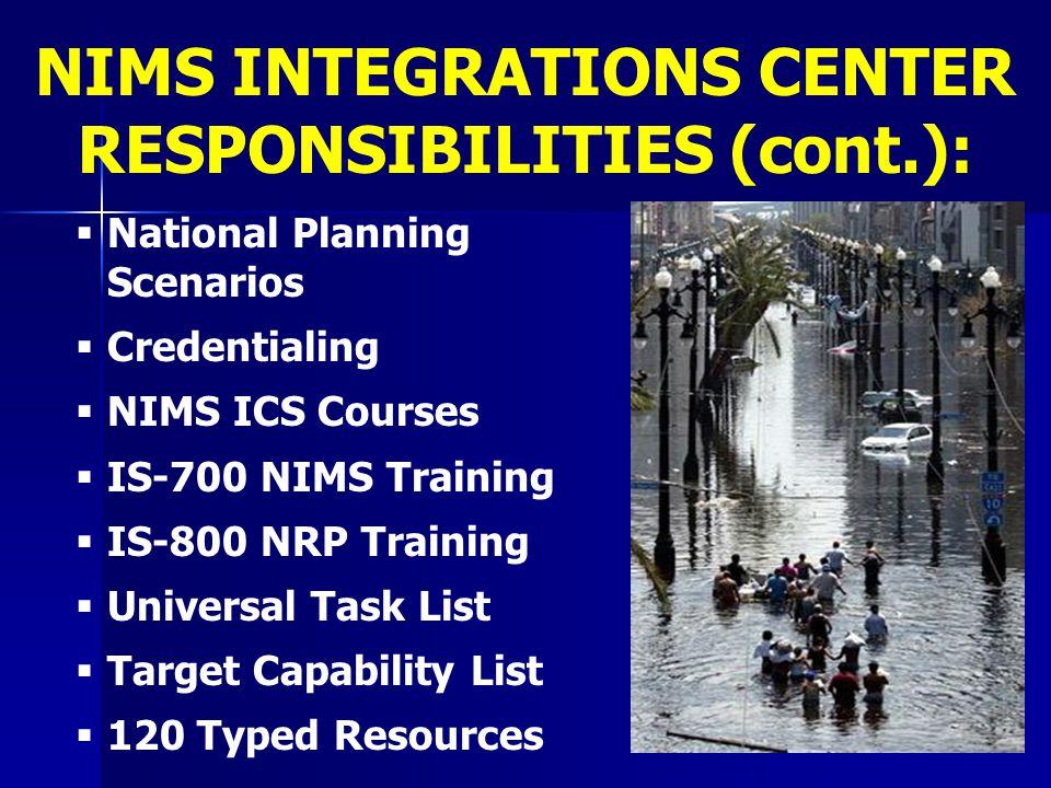   National Planning Scenarios   Credentialing   NIMS ICS Courses   IS-700 NIMS Training   IS-800 NRP Training   Universal Task List   Ta