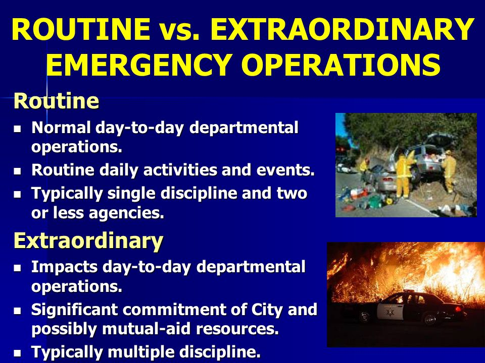 Routine Normal day-to-day departmental operations. Normal day-to-day departmental operations. Routine daily activities and events. Routine daily activ