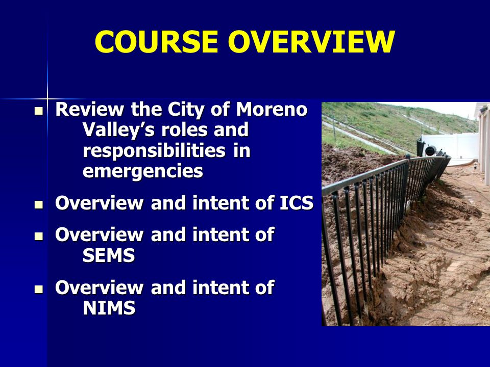 Review the City of Moreno Valley's roles and responsibilities in emergencies Review the City of Moreno Valley's roles and responsibilities in emergenc