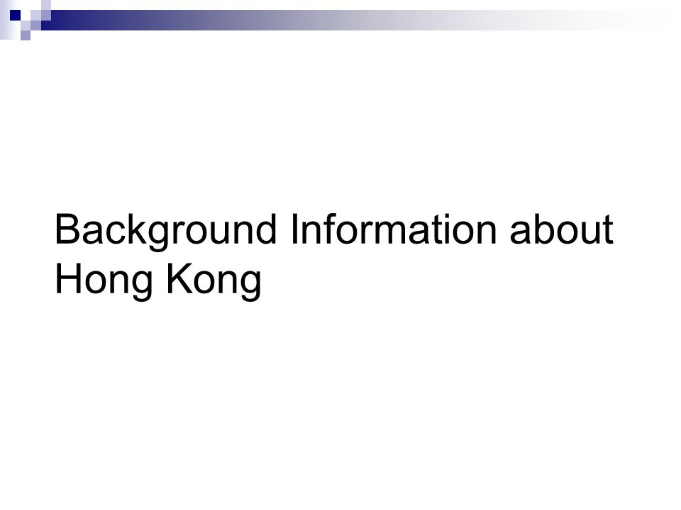 Background Information about Hong Kong