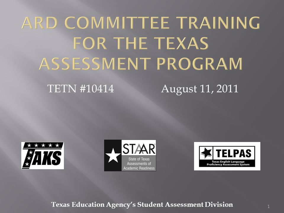 STAAR Modified Participation Requirements TEA 8/11/11 ARD Committee Training for the Texas Assessment Program22