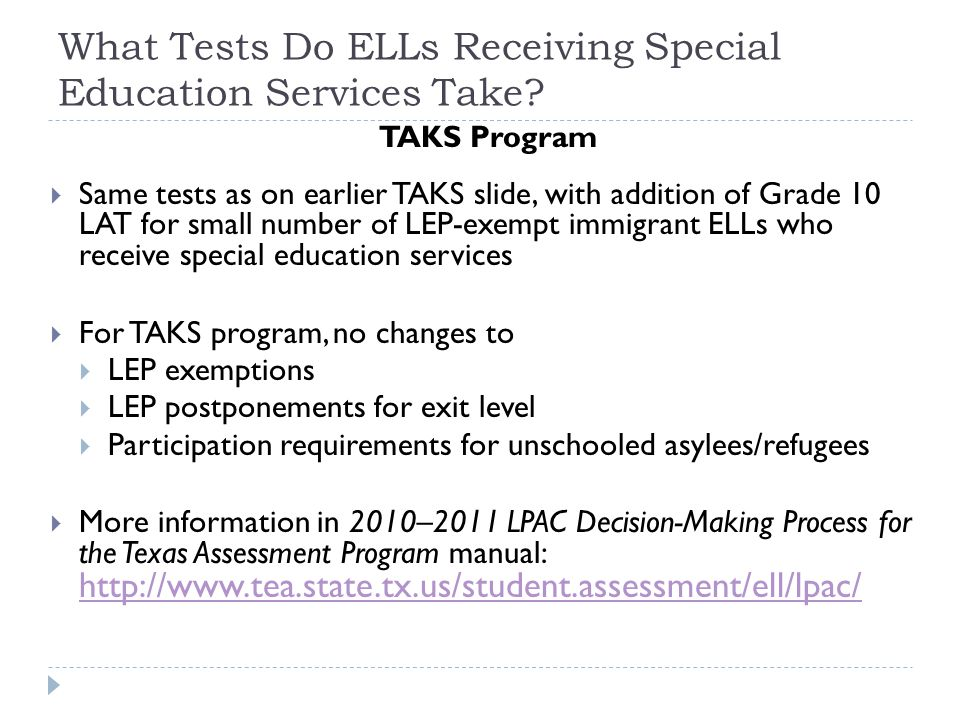 What Tests Do ELLs Receiving Special Education Services Take.